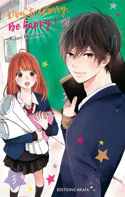 Don't worry, be happy !. 3 / Kaori Hoshiya | Hoshiya, Kaori. Auteur