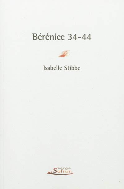 Bérénice 34-44 | Stibbe, Isabelle (1974-....). Auteur