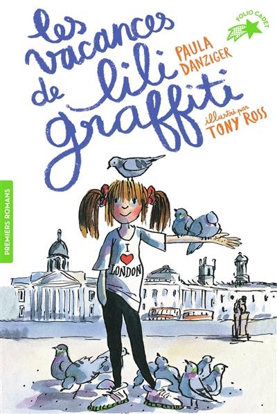 Les aventures de Lili Graffiti. Vol. 2. Les vacances de Lili Graffiti