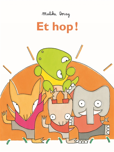 Et hop ! / illustrations Malika Doray   Doray, Malika (1974-....). Auteur