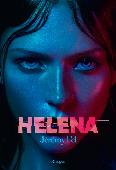 Helena   Fel, Jérémy (19..-....). Auteur