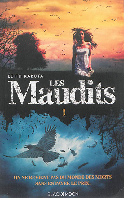 Les maudits. 1 / Edith Kabuya | Kabuya, Edith. Auteur