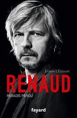 Renaud : paradis perdu | L'Eléouet, Erwan. Auteur