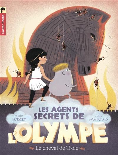 Les agents secrets de l'Olympe. Vol. 2. Le cheval de Troie