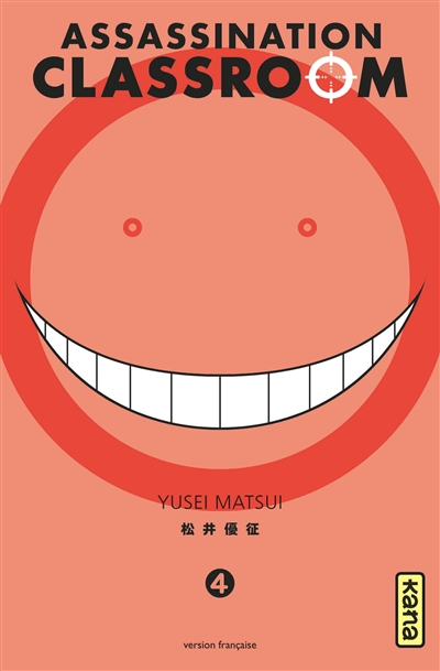 Assassination Classroom. 4 / Yusei Matsui | Matsui, Yusei. Auteur