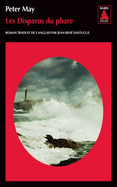 Les disparus du phare | Peter May (1951-....) - romancier. Auteur