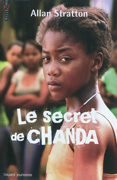 Le secret de Chanda Tome 01 | Stratton, Allan, auteur