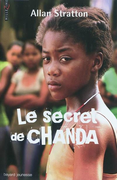Le secret de Chanda Tome 01 | Stratton, Allan, auteur