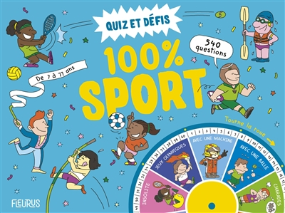 Quiz et défis 100 % sport : 540 questions : de 7 à 77 ans