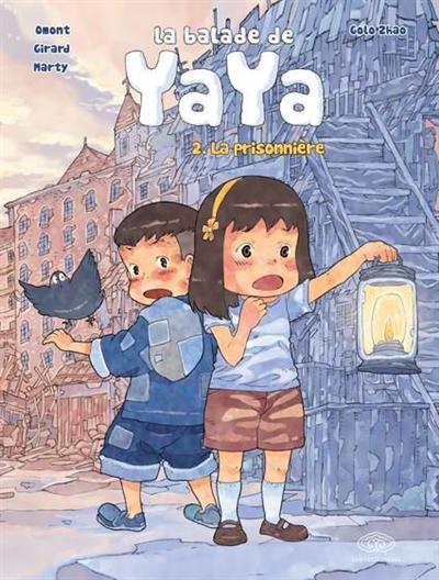 La balade de Yaya. Vol. 2. La prisonnière