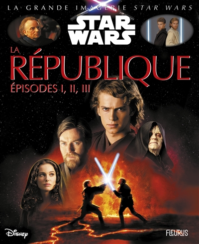 La République : épisodes I, II, III