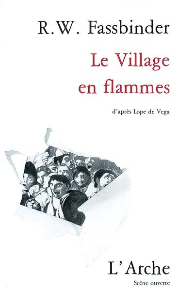Le Village en flammes | Rainer Werner Fassbinder (1945-1982). Auteur