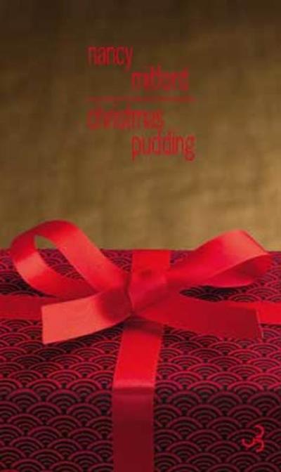 Christmas pudding / Nancy Mitford | Mitford, Nancy (1904-1973). Auteur