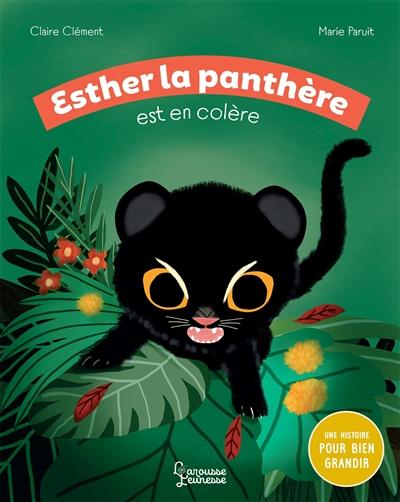 Esther la panthère est en colère