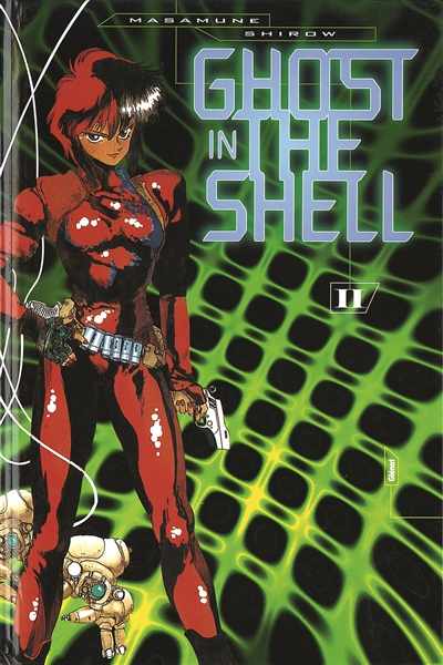 Ghost in the shell. 2 / Masamune Shirow | Shiro, Masamune (1961-....). Auteur