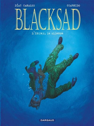 Blacksad. Vol. 4. L'enfer, le silence
