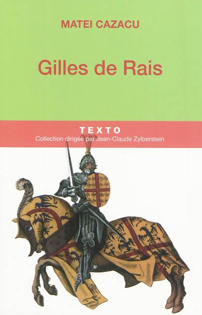 Gilles de Rais / Matei Cazacu | Cazacu, Matei (1946-....). Auteur