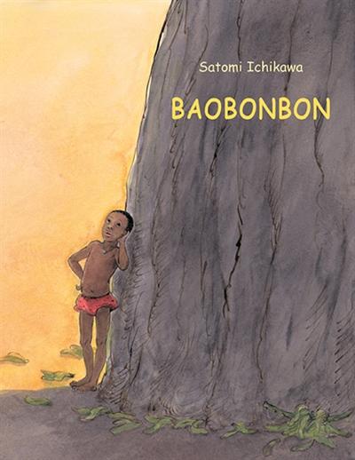 Baobonbon / Satomi Ichikawa | Ichikawa, Satomi (1949-....). Auteur