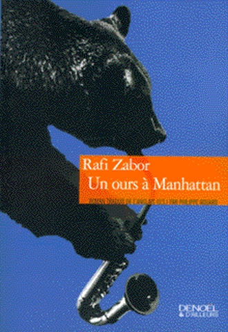 ours à Manhattan (Un) | Zabor, Rafi, auteur