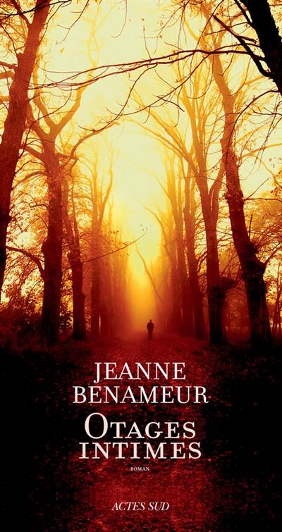 Otages intimes | Benameur, Jeanne (1952-....). Auteur