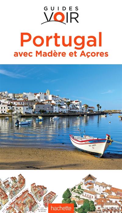 Portugal : avec Madère et Açores / Susie Boulton, Christopher Catling, Clive Gilbert et al. |