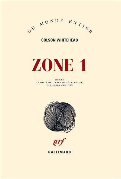 Zone 1 : roman   Whitehead, Colson (1969-....)