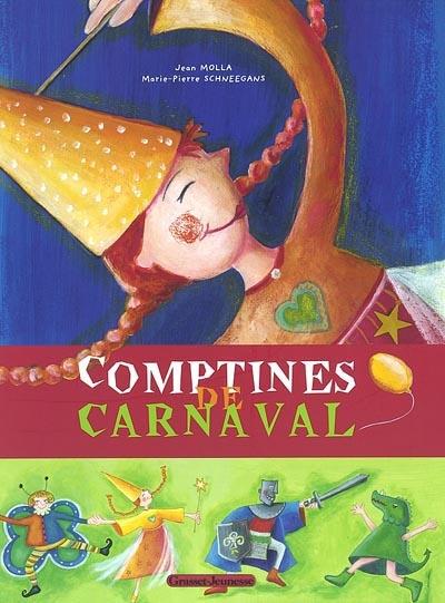Comptines de carnaval / Jean Molla   Molla, Jean. Auteur
