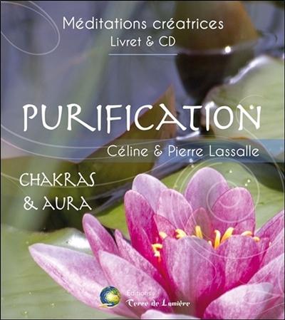 Purification : chakras & aura