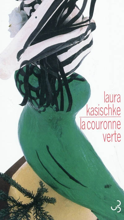 La Couronne verte   Kasischke, Laura (1961-....). Auteur