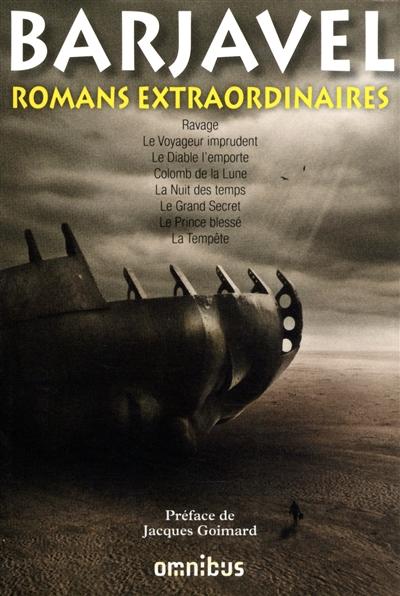 Romans extraordinaires / Barjavel | Barjavel, René (1911-1985). Auteur