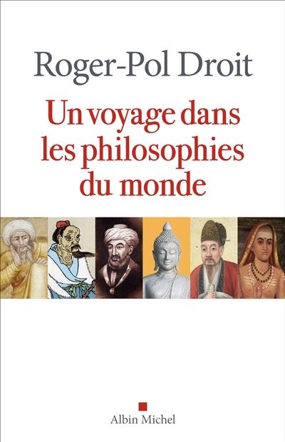 Un voyage dans les philosophies du monde