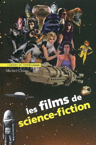 Les Films de science-fiction / Michel Chion | Chion, Michel. Auteur