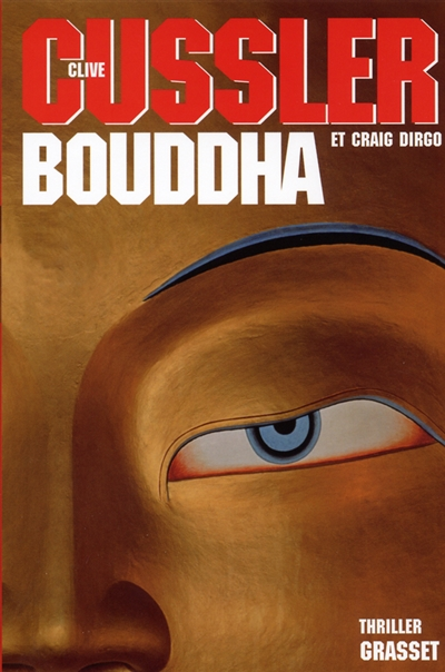 Bouddha / Clive Cussler | Cussler, Clive (1931-....)