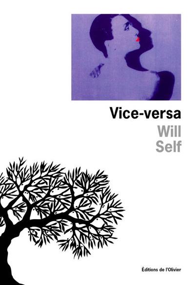 Vice-versa / Will Self   Self, Will (1961-....). Auteur
