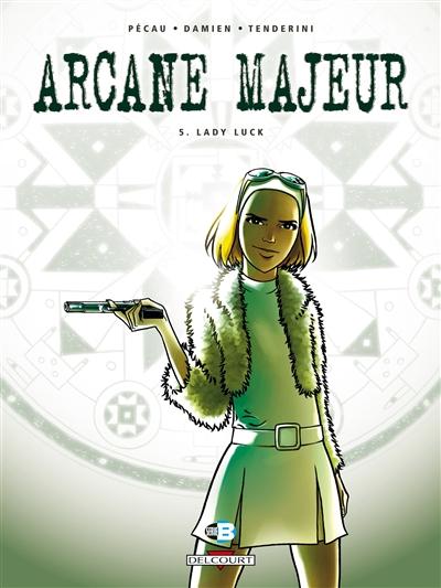 Lady Luck / scénario, Jean-Pierre Pécau | Pécau, Jean-Pierre. Auteur