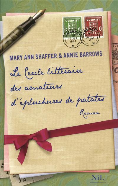 Le Cercle littéraire des amateurs d'épluchures de patates / Mary Ann Shaffer, Annie Barrows   Shaffer, Mary Ann (1934-2008). Auteur