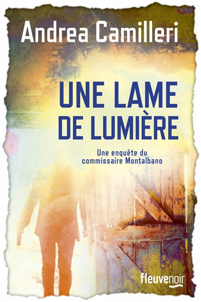 Une lame de lumière | Camilleri, Andrea (1925-2019). Auteur