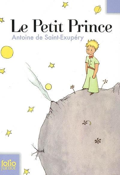 Le Petit prince | Saint-Exupéry, Antoine de (1900-1944). Auteur
