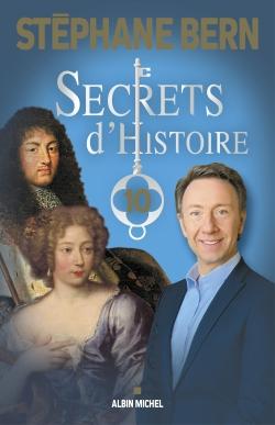 Secrets d'histoire. Vol. 10
