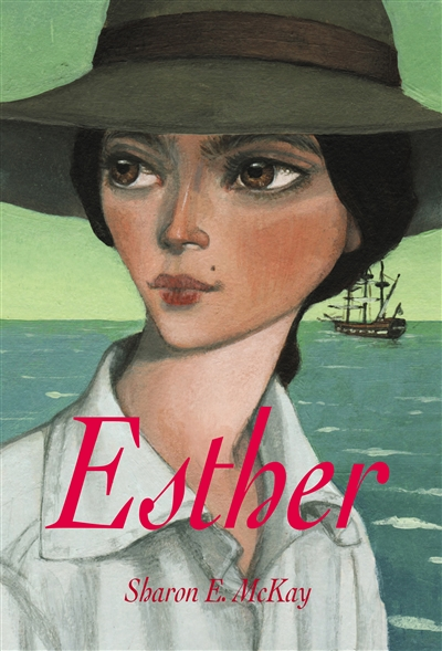Esther / Sharon E. McKay | McKay, Sharon E.. Auteur