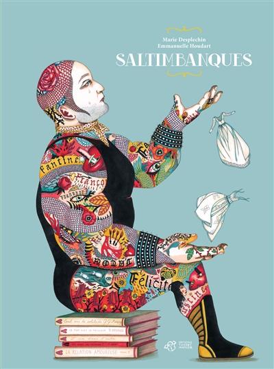 Saltimbanques   Desplechin, Marie (1959-....). Auteur