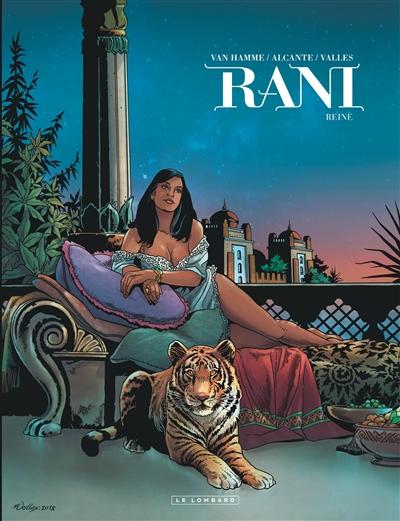Rani. 7, Reine / scénario Jean Van Hamme et Alcante | Van Hamme, Jean. Auteur