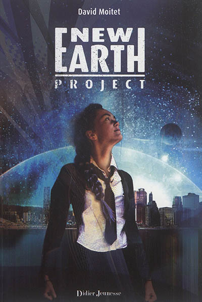 New earth project / David Moitet | Moitet, David (1977-....). Auteur