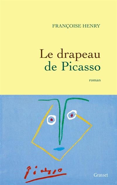 Le drapeau de Picasso : roman  