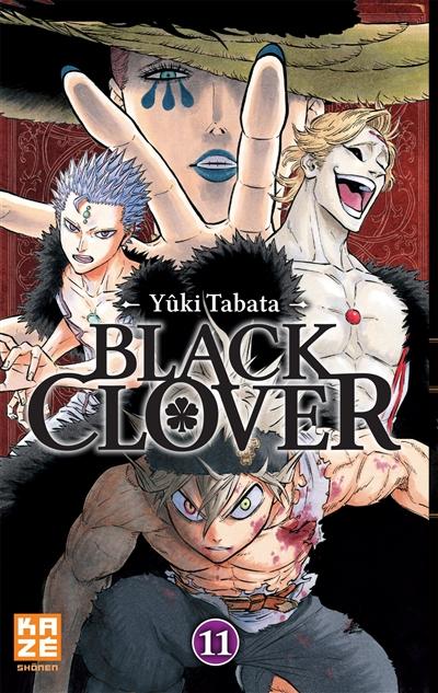 Black Clover. 11, Moins que rien / Yûki Tabata | Tabata, Yûki. Auteur