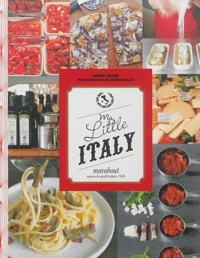 Ma little Italy / Laura Zavan | Zavan, Laura. Auteur