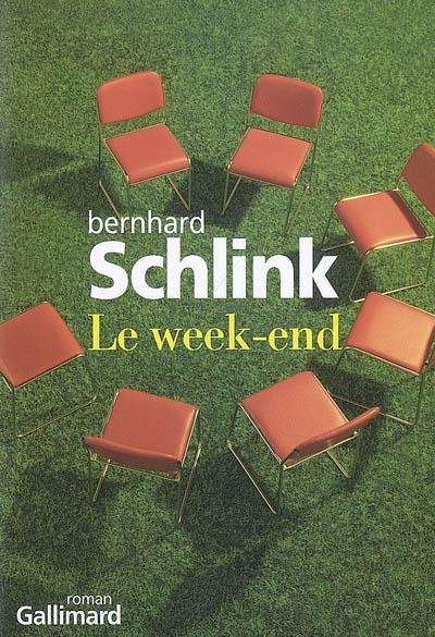 Le week-end | Schlink, Bernhard. Auteur