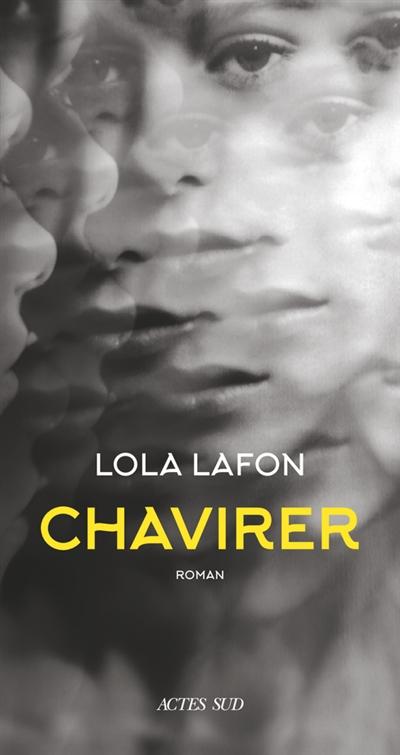 Chavirer : roman | Lafon, Lola (1974-....). Auteur