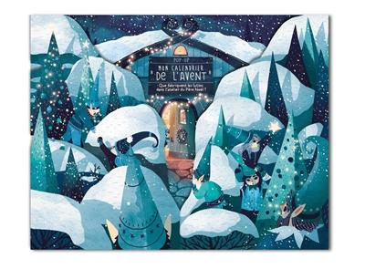 Mon calendrier de l'Avent pop-up : que fabriquent les lutins dans l'atelier du Père Noël ?