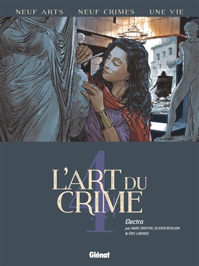 L'art du crime. Vol. 4. Electra